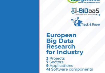 European Big Data Research for Industry – 3 projects, 7 sectors, 9 applications, 41 software components. Now what? – Report online now!